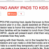 CMG Host Giving Away iPads to Kids with Cancer